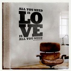 ...Love is All You Need.