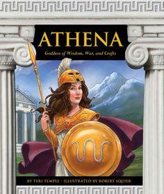 Athena : goddess of wisdom, war, and crafts