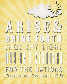 Arise and shine forth . . . YW 2012 Theme printable