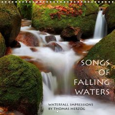 SONGS OF FALLING WATERS - CALVENDO calendar by Thomas Herzog - #calendar #water #nature #photography