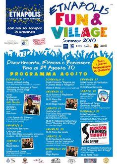 Fun & Village, Agosto 2010. Divertimento, Fitness, Benessere e uno straordinario Concorso a Premi.