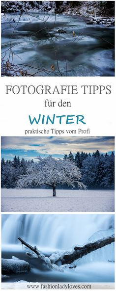 Fotografie Tipps für den Winter - praktische Tipps vom Profi. Winterfotografie, Naturfotografie, Landschaftsaufnahmen