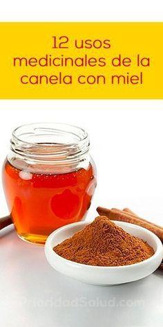 Propiedades beneficiosas de la canel con miel para tu salud. #remedioscaseros