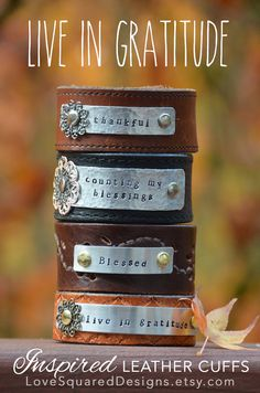 Leather cuff bracelet, live in gratitude, metal stamped bracelet, Eucharisto, Love Squared Designs on Etsy, $30.00