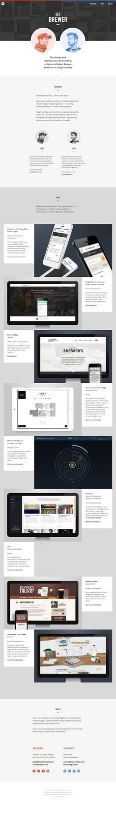 Responsive one pager for 'Get Brewer' - a design and development partnership of brothers, Jake and Adam Brewer. Lovely touch with the gradient at the top of the page, consistent with the color scheme division between the brothers.