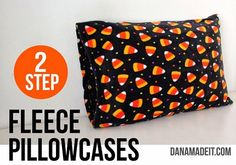 Tutorial: 2-step fleece pillowcases....must make a few for the little ones!