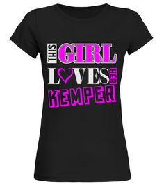 # GIRL LOVES HER KEMPER THING SHIRTS .  GIRL LOVES HER KEMPER THING SHIRTS. IF YOU PROUD YOUR NAME, THIS SHIRT MAKES A GREAT GIFT FOR YOU AND YOUR HONEY ON THE SPECIAL DAY.---KEMPER FAMILY, KEMPER NAME SHIRTS, KEMPER NAME T SHIRTS, KEMPER TEES, KEMPER HOODIES, KEMPER LONG SLEEVE, KEMPER FUNNY SHIRTS, KEMPER THING, KEMPER TEAM, KEMPER MAMA, KEMPER LOVERS, KEMPER PAPA, KEMPER GRANDMA, KEMPER GRANDPA, KEMPER GIRL, KEMPER GUY, KEMPER HUSBAND