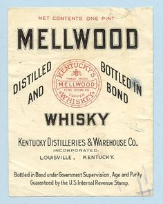 vintage Mellwood whiskey label