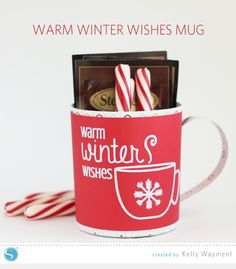 Warm Winter Wishes Mug by Kelly Wayment for Silhouette.   Teacher gift's