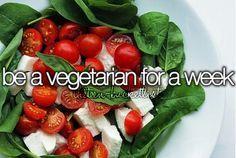 be a vegetarian for a week | Summer Fun Ideas for Teens Bucket Lists
