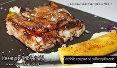 ¿ has probado ya nuestro Cochinillo con Puré de Coliflor, Piña asada y Chutney de Mango  ? ¡ te esperamos ! Reservas 968548457