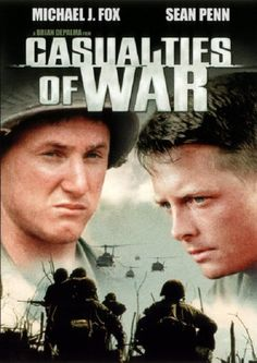 Casualties Of War. This movie actually haunts me to this day. Soldiers kidnapping a young, innocent girl from her victim to use as a sex slave while torturing and then eventually killing...not a feel good movie. So sad.
