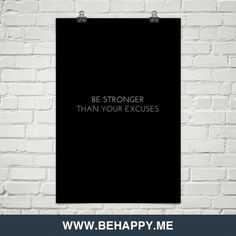Be stronger than your excuses #26133
