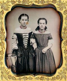 A lifetime of comfort, support and love: sisters in the 1840s.
