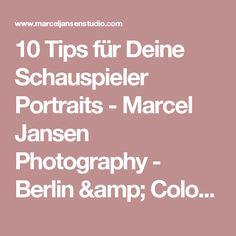10 Tips für Deine Schauspieler Portraits - Marcel Jansen Photography - Berlin & Cologne Headshot and Portrait Photographer