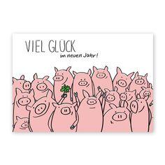 Viel Glück im neuen Jahr!, Neujahrskarten New Year Greetings, Birthday Greetings, Birthday Cards, Happy Birthday, Pig Art, Thanksgiving Quotes, Happy New Year 2019, This Little Piggy, Merry And Bright