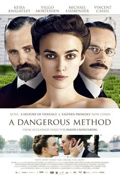 A Dangerous Method [Poster, 3 of 61 high-resolution movie posters in this group. Movie To Watch List, Movie List, Love Movie, Movie Tv, Movies Showing, Movies And Tv Shows, Period Drama Movies, Period Dramas, Movies Worth Watching