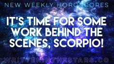 Here's your weekly #horoscope #Scorpio!  Whats #writteninthestars for you? These #horoscopes are for #ScorpioRising and #ScorpioMoon as well! Enjoy!     SCORPIO People are rewarded in public for what they practice in private Scorpio. A wise man once said that and with generous Jupiter moving forward in your House of Secrets and the Past your stars say that youre going to experience that piece of wisdom firsthand. This is the House of Private Matters Unfinished Business and Endings and with…