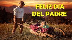 Feliz Dia del Padre, Imagenes y Frases para el dia del Padre, Poemas del Dia del Padre, Tarjetas para el Dia del Padre, Mensajes para el Dia del Padre, Feliz...