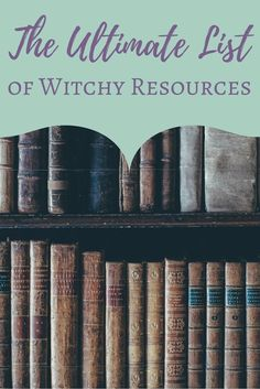An epic roundup of my favorite books, websites and smartphone apps for witches.