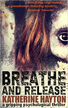 Breather and Release by Katherine Hayton