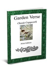 Garden Verse Classic Copywork - Blessed Learners