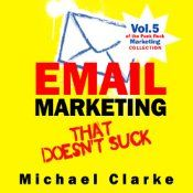 Email marketing might be the most misunderstood and screwed up part of small business marketing around. And it's not their fault. Because most of what the email marketing experts and gurus tell you a) doesn't work; b) makes people not open your emails; c) doesn't work. I learned the hard way. I've probably sent more crappy, unopened emails than anybody around. And back in the heyday, when people actually looked forward to getting emails, it was okay.