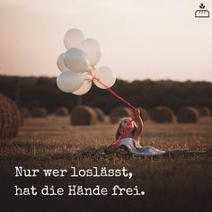Nur wer loslässt, hat die Hände frei... #Dankebitte #Sprüche #Gedanken #Weisheiten #Zitate