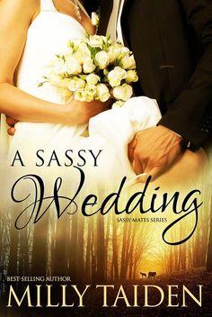 A Sassy Wedding (Sassy Mates Series)