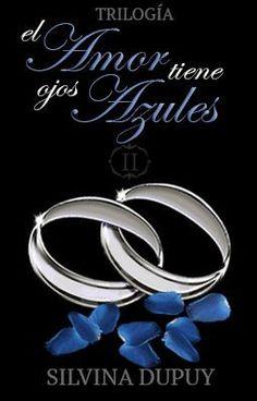 El Amor Tiene Ojos Azules II #wattpad #romance