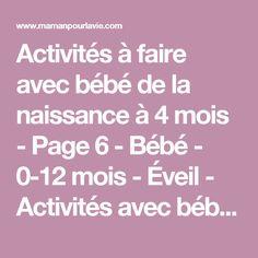 Activités à faire avec bébé de la naissance à 4 mois - Page 6 - Bébé - 0-12 mois - Éveil - Activités avec bébé  - Mamanpourlavie.com