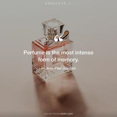 """Jean-Paul Guerlain """"Perfume is the most intense form of memory."""" Photo by Jessica Weiller / Unsplash"""