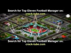 Top Eleven Football Manager hack 2014