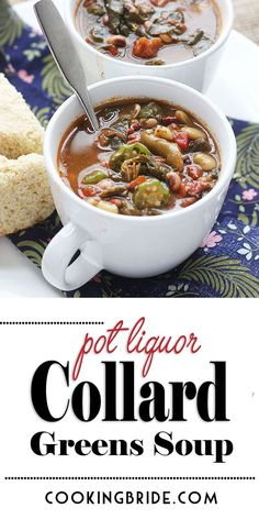 Pot liquor, the flavorful liquid leftover after cooking down a pot of greens, is the base of this hearty collard greens soup. It's also chock full of tender beans and veggies. Chowder Recipes, Soup Recipes, Vegetarian Recipes, Cooking Recipes, Healthy Recipes, Easy Recipes, Vegetarian Barbecue, Oven Recipes, Vegetarian Cooking