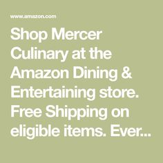 Shop Mercer Culinary at the Amazon Dining & Entertaining store. Free Shipping on eligible items. Everyday low prices, save up to 50%.