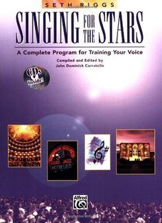 Singing for the Stars: A Complete Program for Training Your Voice (Book & 2 CD's), a book by Seth Riggs Vocal Coach, Singing Lessons, Program Template, Your Voice, Used Books, Workout Programs, Books Online, Programming, Train