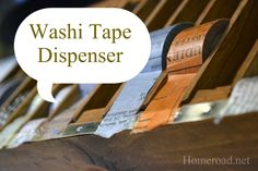 homeroad: Washi Tape Dispenser