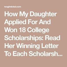 How My Daughter Applied For And Won 18 College Scholarships: Read Her Winning Letter To Each Scholarship Committee