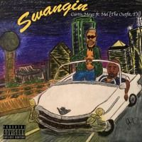 "Curtis Mayz ft. Mel [The Outfit, Tx] ""SWANGIN"" - Prod. by Magic by Curtis Mayz on SoundCloud"