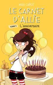 Le carnet d'Allie - Tome 5