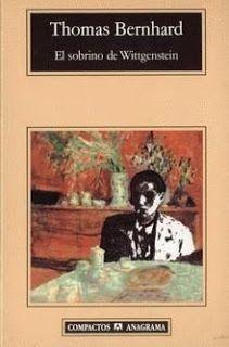 Letras en tinta: El sobrino de Wittgenstein - Thomas Bernhard