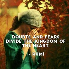 Stop your doubts and fears within yourself