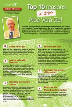 Top 10 Reasons to Drink Aloe Vera Gel by Dr Peter Atherton MB ChB, DObst RCOG, FRCGB & Forever Living Products Advisory Board Member