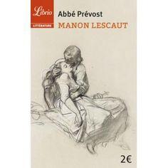 Manon Lescaut - Poche - Abbé Prévost - Achat Livre | fnac