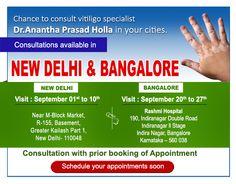 Chance to consult #vitiligo specialist The Schedule of Dr. Holla's visit in #NewDelhi & #Bangalore New Delhi : September 01st to 10th Bangalore : September 20th to 27th For more details contact us :    www.vitiligo-surgery.com  www.vitiligopedia.com www.managevitiligo.com