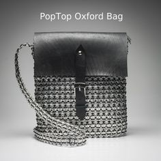 """Items similar to Upcycled Recycled Repurposed - Handmade Soda Pop Tops Eco-Friendly Bag - PopTop Crossbody """"The Oxford"""" Handbag on Etsy Oxford Bags, Eco Friendly Bags, Black Oxfords, Winter Collection, Leather Backpack, Bucket Bag, Fashion Backpack, Upcycle, Recycling"""