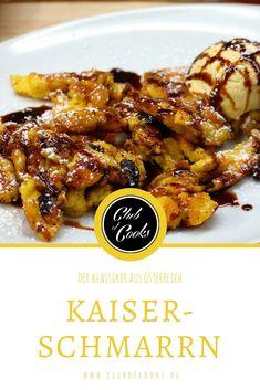 Fluffiger Kaiserschmarrn mit eingelegten Rum-Rosinen ist heute noch ein beliebter Klassiker der österreichischen Küche!