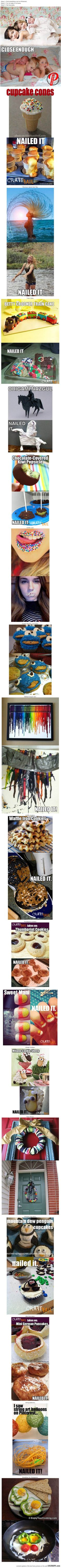 Step 1: Find something on Pinterest  Step 2: Try to make it at home  Step 3: Fail miserably  Hehehe... some of these really made me giggle!!