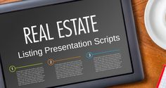 Listing Presentation Scripts for Real Estate Agents