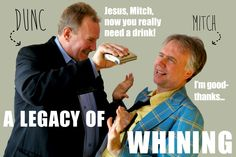 A Legacy of Whining Ross Munro & Robert David Duncan as Mitch and Dunc Friends Reunited, Old Friendships, 30 Years, High School, Thankful, David, Meet, Humor, Fictional Characters
